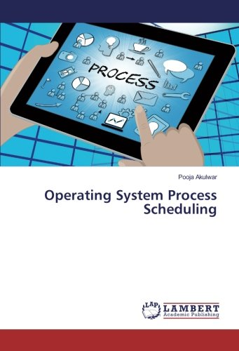 Operating System Process Scheduling (Paperback): Pooja Akulwar