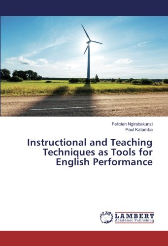 Instructional and Teaching Techniques as Tools for: Ngirabakunzi, Felicien /