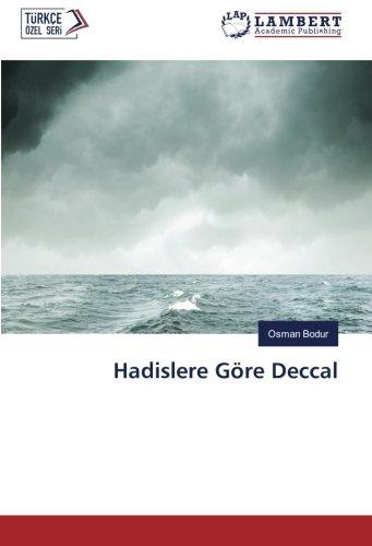 Hadislere GÃ re Deccal (Paperback): Osman Bodur