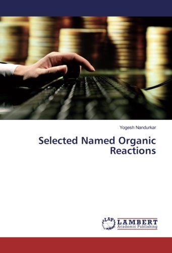 9783330077874: Selected Named Organic Reactions