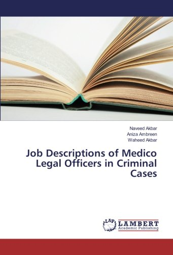 Job Descriptions of Medico Legal Officers in Criminal Cases (Paperback): Naveed Akbar, Aniza ...