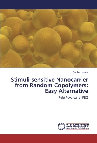 9783330081970: Stimuli-sensitive Nanocarrier from Random Copolymers: Easy Alternative: Role Reversal of PEG