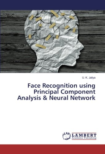 9783330090620: Face Recognition using Principal Component Analysis & Neural Network