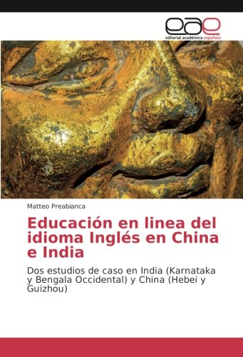 9783330098817: Educación en linea del idioma Inglés en China e India: Dos estudios de caso en India (Karnataka y Bengala Occidental) y China (Hebei y Guizhou)