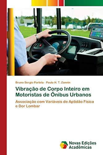 Vibração de Corpo Inteiro em Motoristas de Ônibus Urbanos: Associação com Variáveis de Aptidão ...
