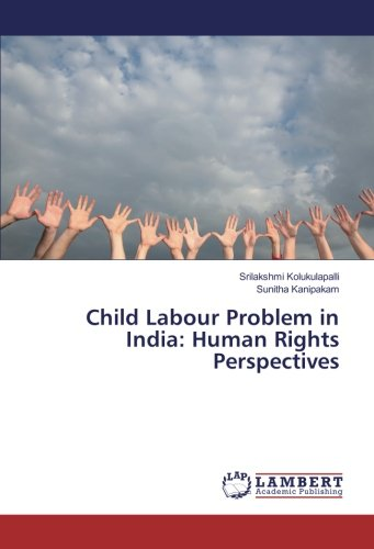 Child Labour Problem in India: Human Rights: Kolukulapalli, Srilakshmi /
