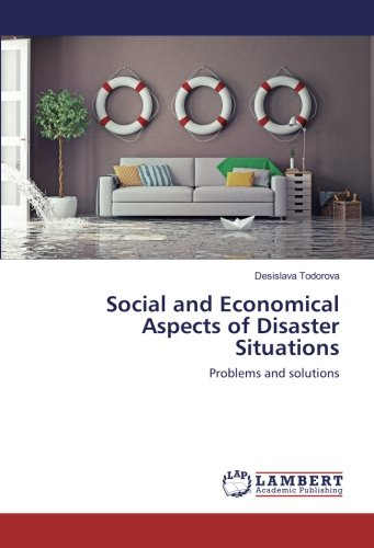 Social and Economical Aspects of Disaster Situations: Problems and solutions (Paperback): Desislava...