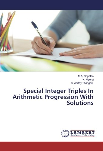 Special Integer Triples In Arithmetic Progression With: Gopalan, M.A. and