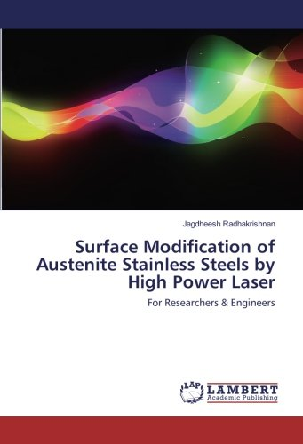9783330347960: Surface Modification of Austenite Stainless Steels by High Power Laser: For Researchers & Engineers