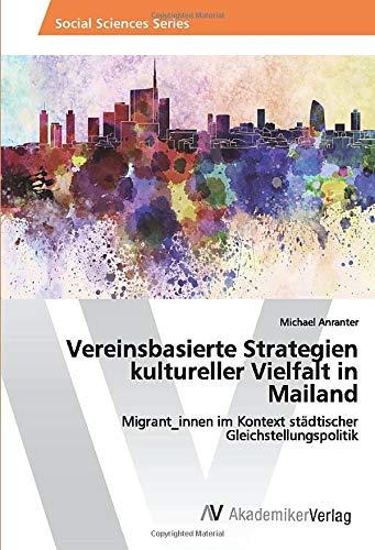 Vereinsbasierte Strategien kultureller Vielfalt in Mailand: Michael Anranter
