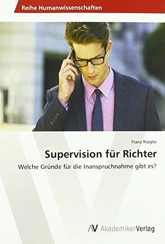 Supervision für Richter: Welche Gründe für die: Franz Riegler