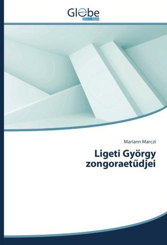 9783330713734: Ligeti György zongoraetűdjei (Hungarian Edition)