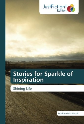 Stories for Sparkle of Inspiration: Murali, Madhumitha