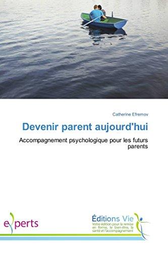 Devenir Parent Aujourd'Hui: Catherine Efremov