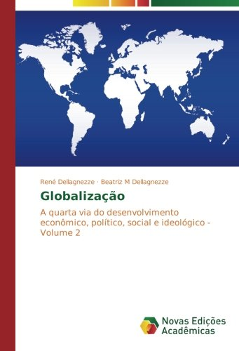 Globalização: Dellagnezze, René /