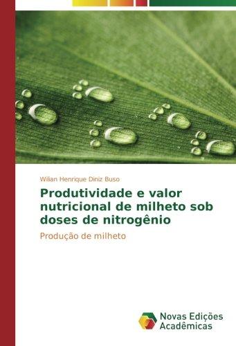 Produtividade e valor nutricional de milheto sob: Buso, Wilian Henrique