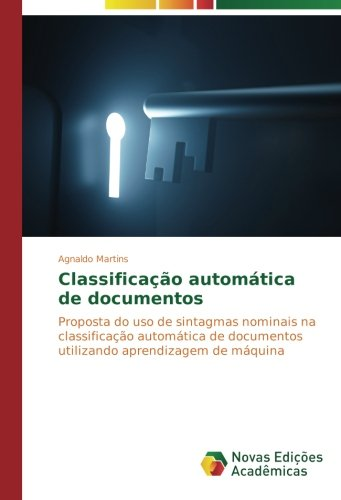 Classificação automática de documentos: Proposta do uso de sintagmas nominais ...