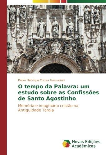 O tempo da Palavra: um estudo sobre: Correa Guimaraes, Pedro