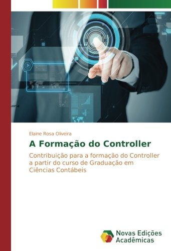 A Formação do Controller: Oliveira, Elaine Rosa