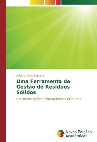 9783330740532: Uma Ferramenta de Gestão de Resíduos Sólidos: em Instituições Educacionais Públicas (Portuguese Edition)