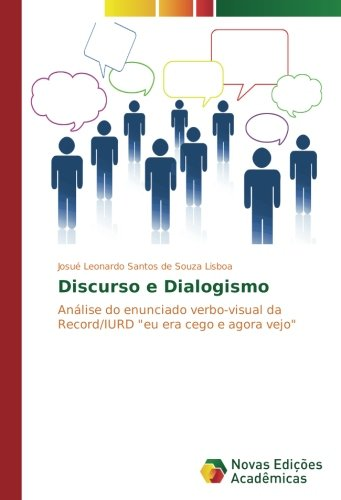 Discurso e Dialogismo: Josué Leonardo Santos