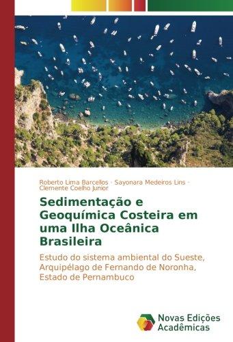 Sedimentação e Geoquímica Costeira em uma Ilha: Lima Barcellos, Roberto