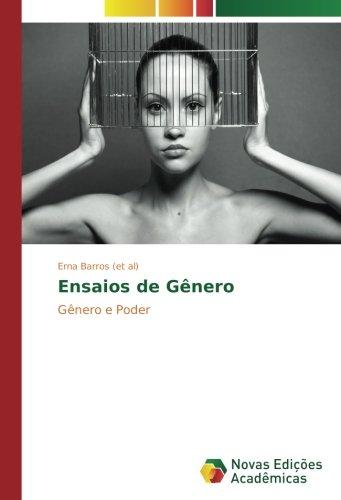 Ensaios de Gênero: Gênero e Poder (Paperback): Erna Barros (et al)