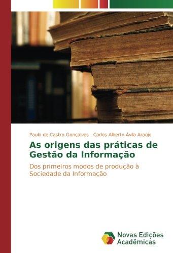 As origens das práticas de Gestão da: Paulo de Castro