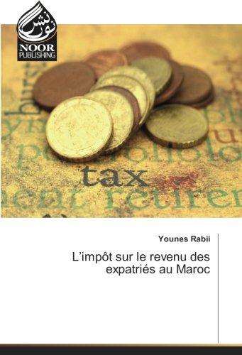 L'impôt sur le revenu des expatriés au Maroc (Paperback): Younes Rabii