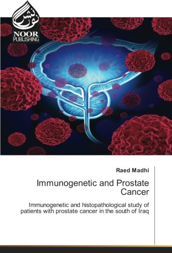 Immunogenetic and Prostate Cancer: Immunogenetic and histopathological study of patients with ...