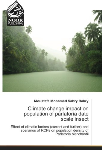 Climate change impact on population of parlatoria date scale insect: Effect of climatic factors (...