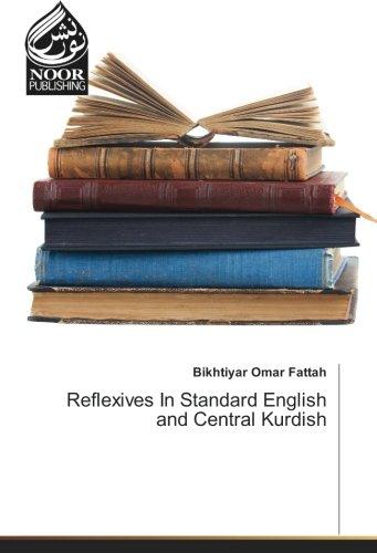 Reflexives In Standard English and Central Kurdish (Paperback): Bikhtiyar Omar Fattah