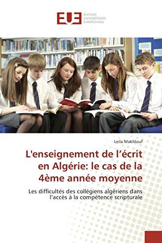 L'enseignement de l'écrit en Algérie: le cas de la 4ème année moyenne: Leila Makhlouf