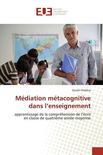 Médiation métacognitive dans l enseignement: apprentissage de la compréhension de l écrit en classe...