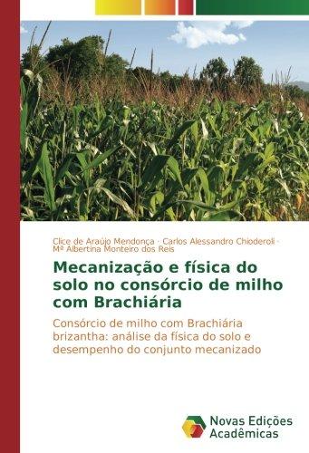 Mecanização e fà sica do solo no: Clice de Araújo