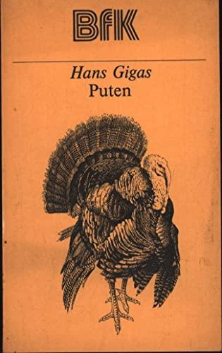 9783331000604: Puten. Eine Anleitung zur Zucht, Haltung und Fütterung (Livre en allemand)