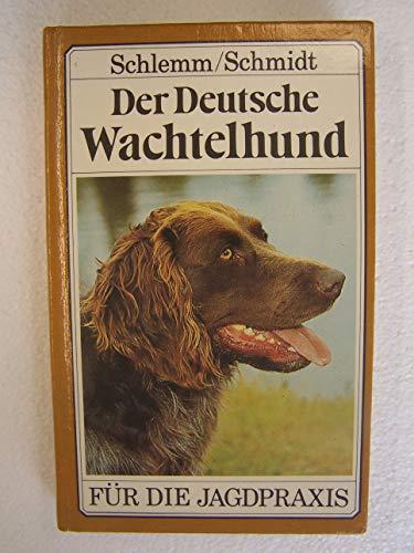 9783331005159: Der Deutsche Wachtelhund