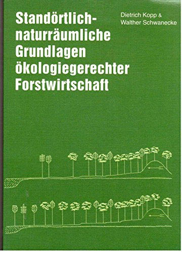 9783331006668: Standörtlich-naturräumliche Grundlagen ökologiegerechter Forstwirtschaft