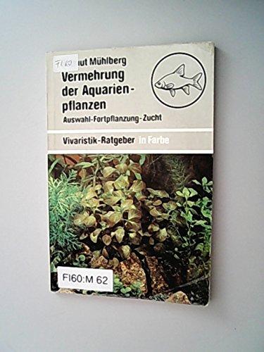 9783332000221: Vermehrung der Aquarienpflanzen