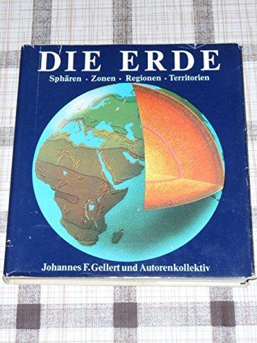 9783332001327: Die Erde. Sphären, Zonen, Regionen, Territorien