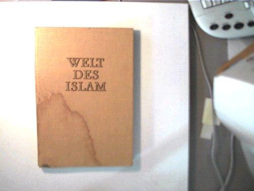9783332001938: Welt des Islam