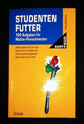 9783332004786: Studentenfutter. 100 Aufgaben für Mathe-Feinschmecker