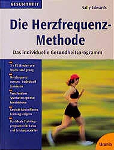 9783332005134: Die Herzfrequenz- Methode. Das individuelle Gesundheitsprogramm.