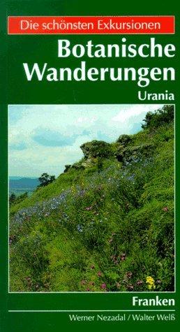 9783332005622: Botanische Wanderungen Franken