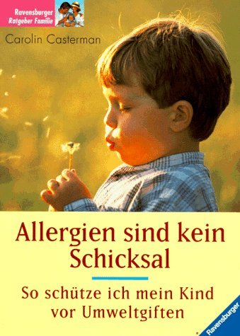 Allergien sind kein Schicksal. So schütze ich: Carolin Casterman