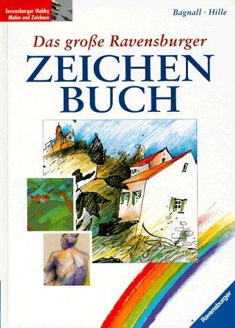 Das große Ravensburger Zeichenbuch. (3332006878) by Brian Bagnall; Ursula Bagnall; Astrid Hille