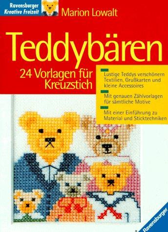 Teddybären. 24 Vorlagen für Kreuzstich: Marion Lowalt