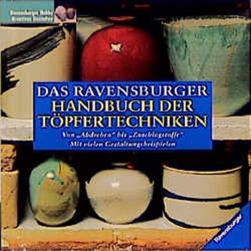 9783332007305: Das Ravensburger Handbuch der Töpfertechniken