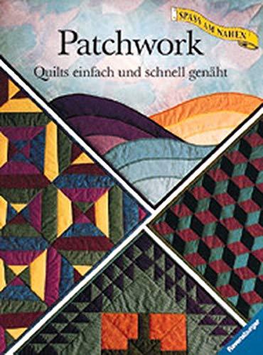 Patchwork, Quilts einfach und schnell genäht: Mayr, Bernadette