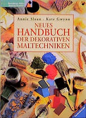 Neues Handbuch der dekorativen Maltechniken. (3332010077) by Annie Sloan; Kate Gwynn